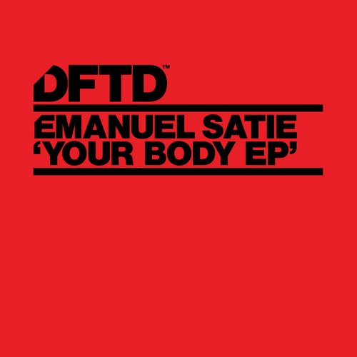 Emanuel Satie - Your Body EP [DFTDS048D]